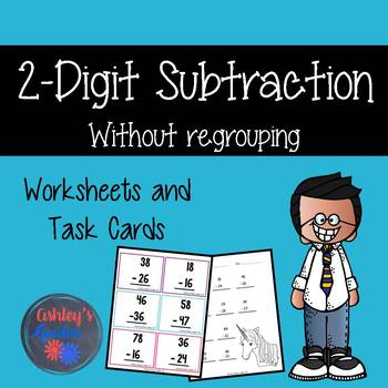 2-Digit Subtraction Worksheets and Task Cards without Regrouping