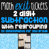 2 Digit Subtraction with Regrouping Exit Tickets -20 Asses