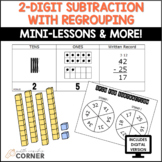 2-Digit Subtraction with Regrouping-Mini-Lessons & Workstation, Print and Digita