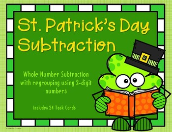 2 Digit Subtraction with Regrouping {St. Patrick's Day}