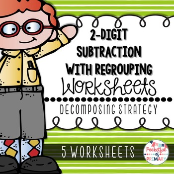 2-Digit Subtraction with Regrouping WORKSHEETS: Decomposing Strategy