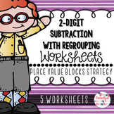 2-Digit Subtraction with Regrouping WORKSHEETS: Place Value Blocks Strategy