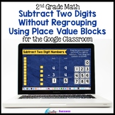 2 Digit Subtraction without Regrouping Using Place Value for the GoogleClassroom