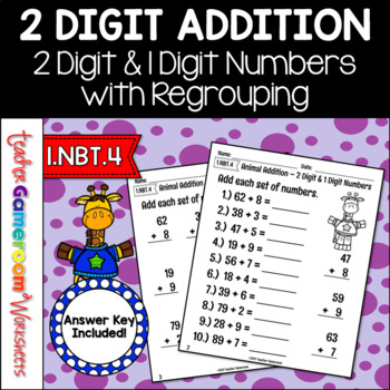 2 Digit And 1 Digit Addition With Regrouping Worksheet By Teacher