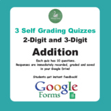 2-Digit and 3-Digit Addition - Quiz with Google Forms