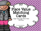 2 Digit and 3 Digit Place Value Matching Cards