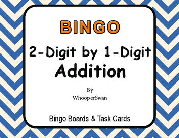 2-Digit by 1-Digit Addition BINGO and Task Cards
