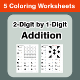2-Digit by 1-Digit Addition - Coloring Worksheets
