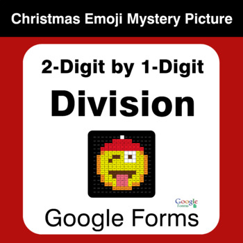 2-Digit by 1-Digit Division - Christmas EMOJI Mystery Picture - Google Forms