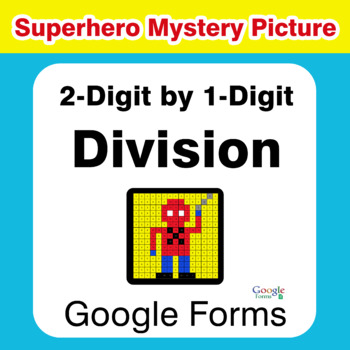 2-Digit by 1-Digit Division - Superhero Mystery Picture - Google Forms