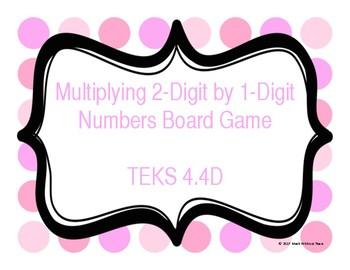 2-Digit by 1-Digit Multiplication Board Game TEKS 4.4D