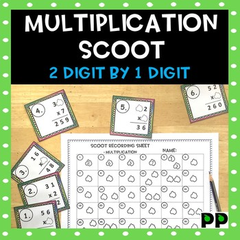 2-Digit by 1-Digit Multiplication Scoot and Task Cards