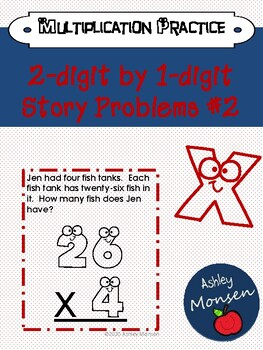 2-Digit by 1-Digit Multiplication Story Problems #2: Multi Step
