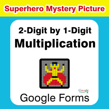 2-Digit by 1-Digit Multiplication - Superhero Mystery Picture - Google Forms