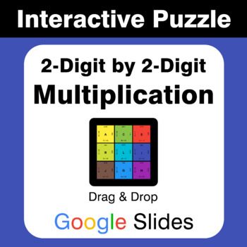 2-Digit by 2-Digit Multiplication - Puzzles with GOOGLE Slides