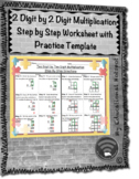 2 Digit by 2 Digit Multiplication Step by Step Worksheet (w/ Practice Template)
