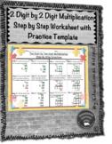 2 Digit by 2 Digit Multiplication Step by Step Worksheet (
