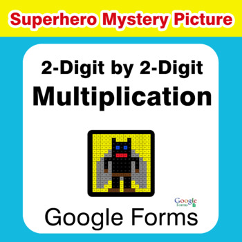2-Digit by 2-Digit Multiplication - Superhero Mystery Picture - Google Forms