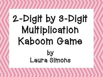 2-Digit by 3-Digit Multiplication Kaboom