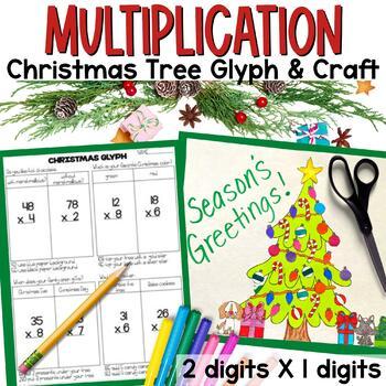2 Digit x 1 Digit Multiplication Christmas Tree Glyph Craftivity