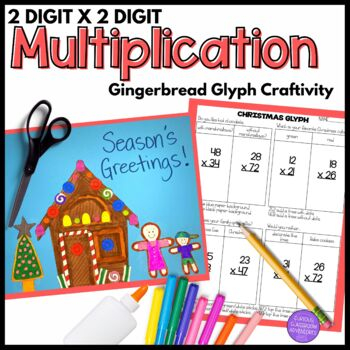 2-Digit x 2-Digit Multiplication Gingerbread House Craftivity Glyph