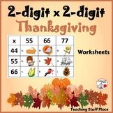 2-Digit x 2-Digit THANKSGIVING Multiplication Worksheets ... MATH core Gr. 4