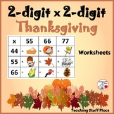 2-Digit x 2-Digit THANKSGIVING Multiplication Worksheets ... MATH core Gr. 4
