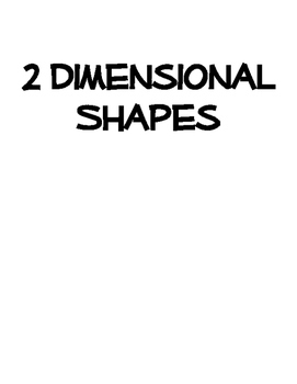 2 Dimensional (2D) Shapes