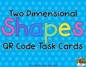 2 Dimensional Shapes QR Code Task Cards