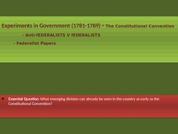 2. Experiments in Government - Lesson 3 of 6 - Federalists v Antifederalists