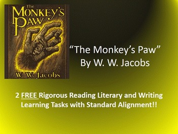 "2 FREE Common Core Learning Tasks for W. W. Jacobs's ""The Monkey's Paw"""