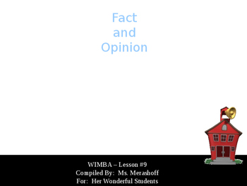 Fact and Opinion-Complete Teacher Lesson on PowerPoint