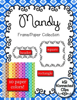 2 Frames, Header and 10 Papers! The Mandy Collection
