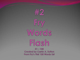 #2 Fry Words Flash 51 - 100 PowerPoint Slideshow SMARTBoard