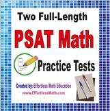 2 Full-Length PSAT/NMSQT Math Practice Tests