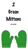2 Green Mittens Story in Black & White for coloring