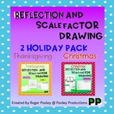 2 Holidays Reflection and Scale Factor Drawing, 64pgs, teacher notes, answers