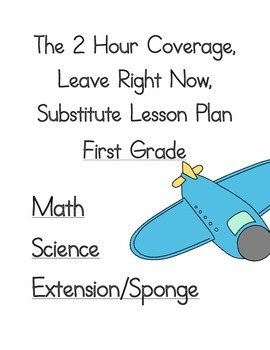 2 Hour No Prep Substitute Lesson Plan, First Grade, Set 2 Math/Science