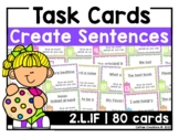 2.L.1f - Create Sentences - 80 Task Cards