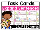 2.L.1f - Expand Complete Sentences - 80 Task Cards
