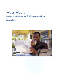 Mass Media Lesson Plans (Forces that influence and shape behaviour)