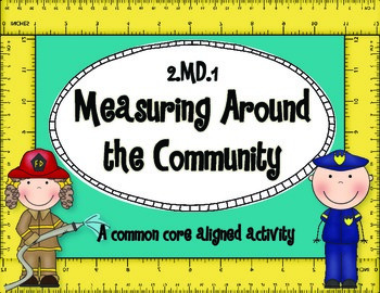 2.MD.1 Measuring Around the Community