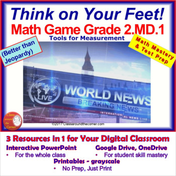 2.MD.1 THINK ON YOUR FEET MATH! Interactive Test Prep Game—Tools for Measurement