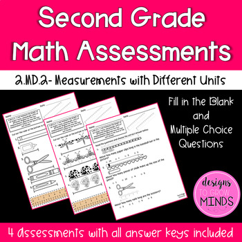 2.MD.2 Assessments- Measurements with Different Units