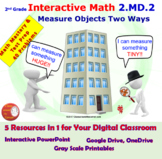 2.MD.2 Math Interactive Test Prep: Measure Objects Two Way