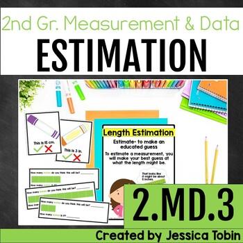 2.MD.3 Estimating Lengths, Estimating Measurements, Length Estimation