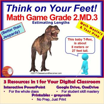 2.MD.3 THINK ON YOUR FEET MATH! Interactive Test Prep Game—Estimate lengths