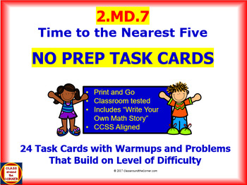 2.MD.7 Math NO PREP Task Cards— Time to Nearest Five Minutes