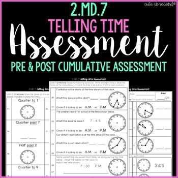 2.MD.7 Telling Time Cumulative Assessment 2nd Grade Common Core