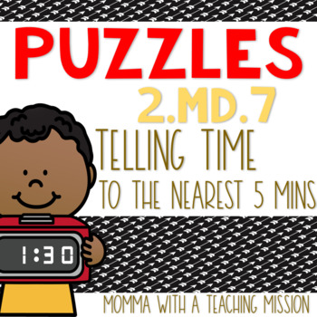 2.MD.7 Telling Time Puzzles